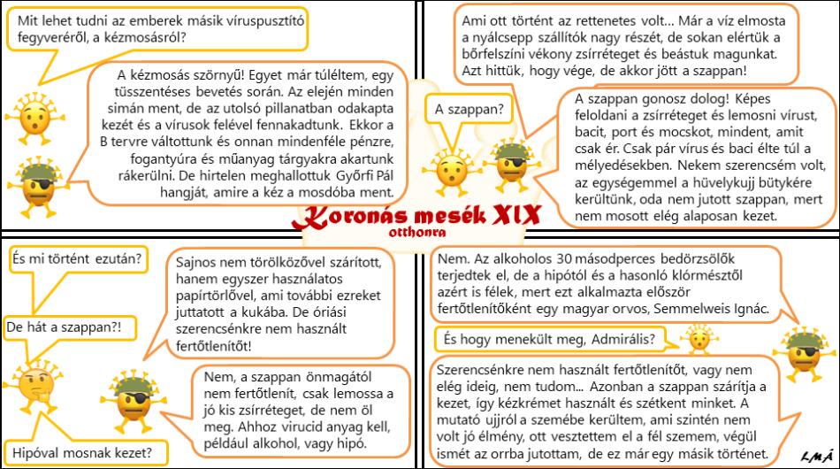 Koronás mesék XIX - A kézmosás (Semmelweis Ignác emlékére), magyarázat: Tüsszentés és köhögés esetén javasolt papírzsebkendőt használni és utána eldobni.